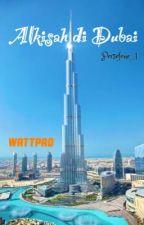 Alkisah di Dubai by Persefone_1
