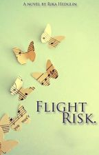 Flight Risk by Rikolah