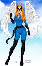Guardian Angel (X-men Evolution fanfic) by x-mengirl000