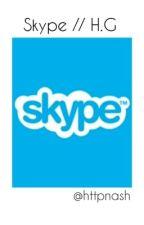 Skype // H.G by httpnash
