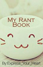 My Rant book by ExpressYourHeart