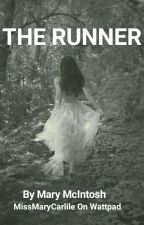 The Runner {Editing} by MissMaryCarlile