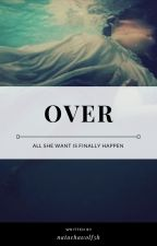 Over ✝ Camren by NatachaWolf5h
