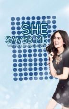 She saved me (Book 1) {COMPLETED} by Awkward_Bee