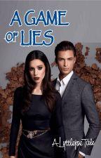 A Game of Lies by lyttlejoe