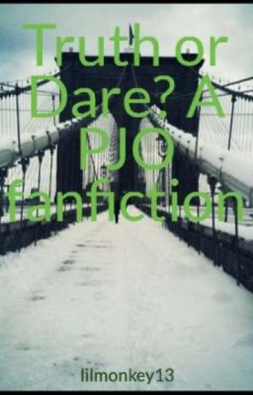 Truth or Dare? A PJO fanfiction