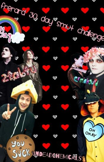 Frerard 30 Day Smut Challenge [discontinued]