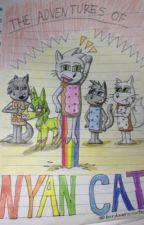 The Adventures of Nyan Cat by birdsarecute123