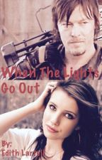 When The Lights Go Out by EdithLartell