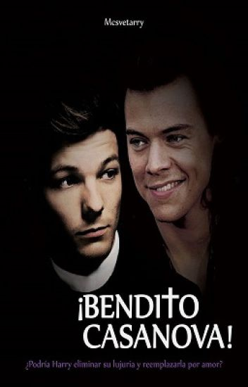 ¡Bendito Casanova! |Larry stylinson|