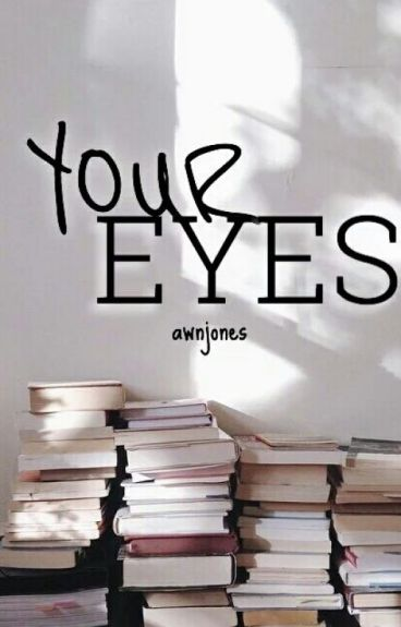 your eyes // ls