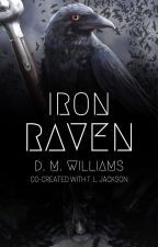Iron Raven by D_M_Williams