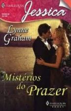 MISTÉRIOS DO PRAZER - LYNNE GRAHAM by NuhSalvatore
