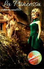 La Princessa (#wattys2015) by nara1707