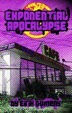 Exponential Apocalypse by egumeny