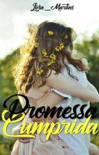 02.Promessa Cumprida! by livia_martins