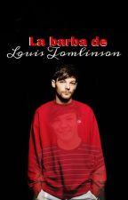 La barba de Louis Tomlinson by HarryHurryUp