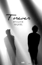 Forever {It's Love sequel} by liamoverboard