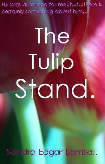 The Tulip Stand