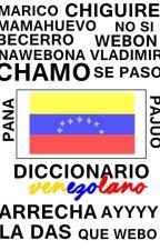 diccionario venezolano by blurrypmore