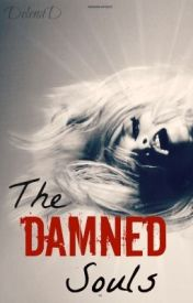 The Damned Souls by DelenaD