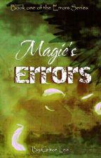 Magic's Error by ZavenTheTrickster