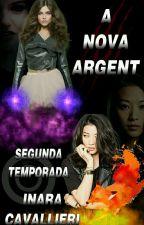 A nova Argent (fanfic de Teen Wolf) by pqp_nara