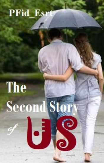 The Second Story of Us (SLOW UPDATE)