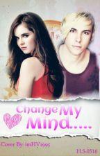 Change my mind||Rinessa AU by HopeAndStar0516