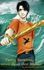 Percy Jackson,o novo deus dos mares by MariaEduardaPes