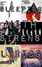 Sleeping With Sirens - Lyrics by MusicLyricx