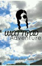 My Wattpad Adventure by Chiadika_me