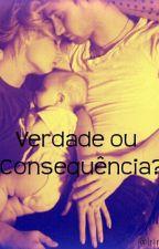Verdade ou consequência? by IrinaMalik3