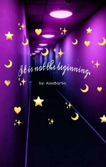 No es el comienzo, no será el final.