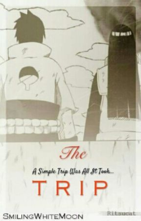 The Trip (SasuHina) by SmilingWhiteMoon