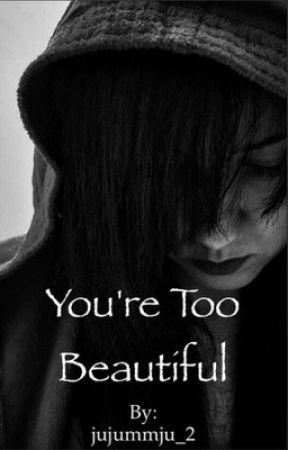 you are too beautiful girl