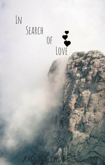 In Search of Love {Book 1} {BoyxBoyxGirl} #Wattys2015