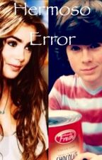 """""""Hermoso Error"""" by Chandler298"""