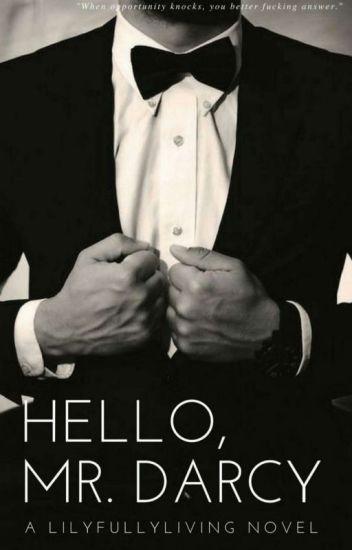 Hello, Mr. Darcy #NewAdult #wattys2016