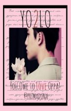 YOLO 2: You Owe to Love Oppa! by jowivctrs