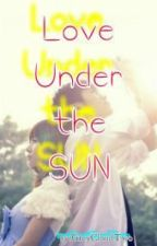 Love Under The Sun (OneShot) by GreyCloudTwo