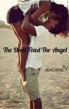 The Devil Fixed The Angel by skuczen24