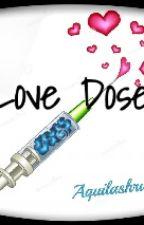 Love dose by aquilashru