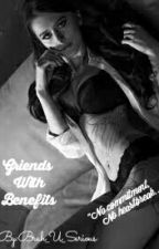 Friends With Benefits by Bruh_U_Serious