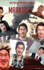 Random Thoughts from The Author (aka Me) by Mark_Fischbach