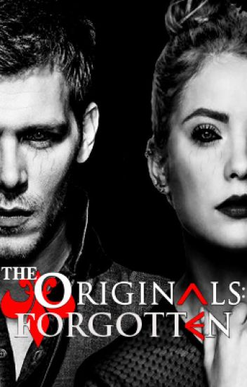 The Originals: Forgotten