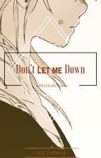 Don't Let Me Down (Mafia! Sasuke x OC x Mafia! Gaara) by tuiboog