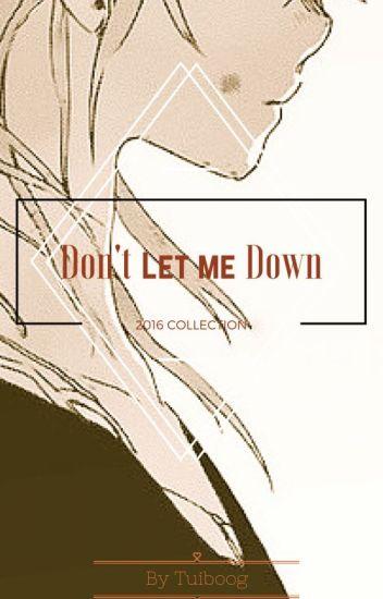 Don't Let Me Down (Mafia! Sasuke x OC x Mafia! Gaara)