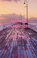 Favorite Characters in Wattpad by junotable