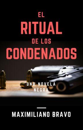 El Ritual de los Condenados by Bilingord